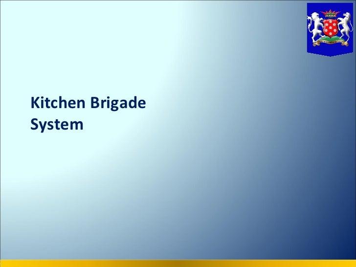 Kitchen BrigadeSystem