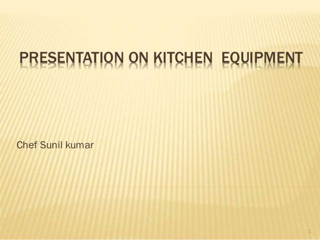 Kitchen  eqipment