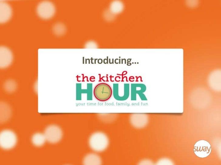 The Kitchen Hour Sales Kit