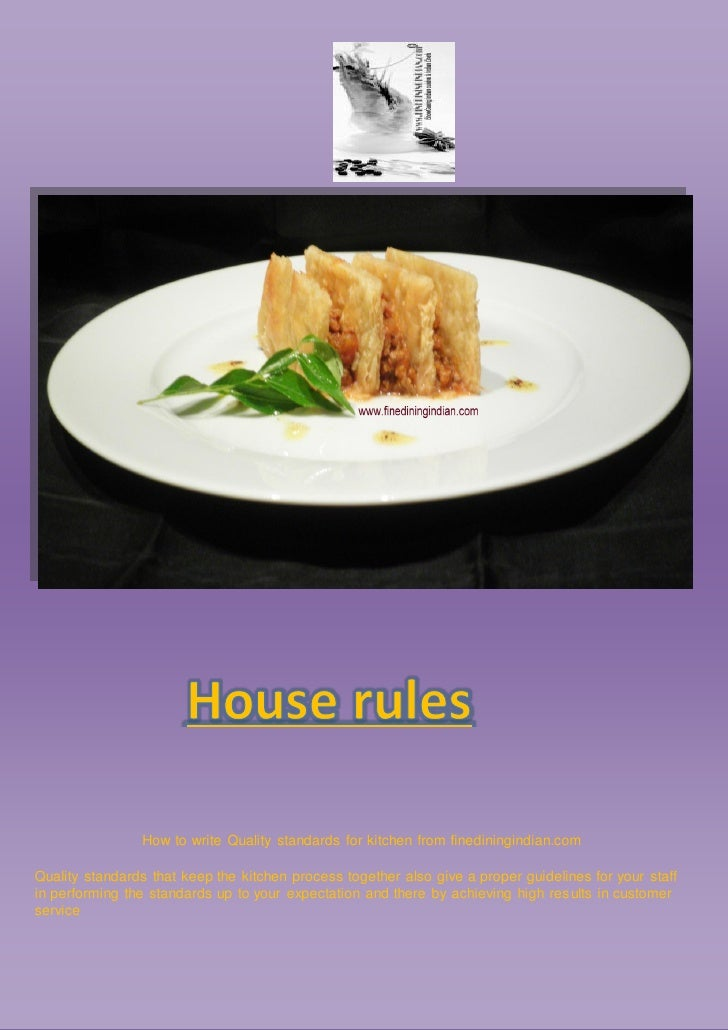 How to write Quality standards for kitchen from finediningindian.comQuality standards that keep the kitchen process togeth...