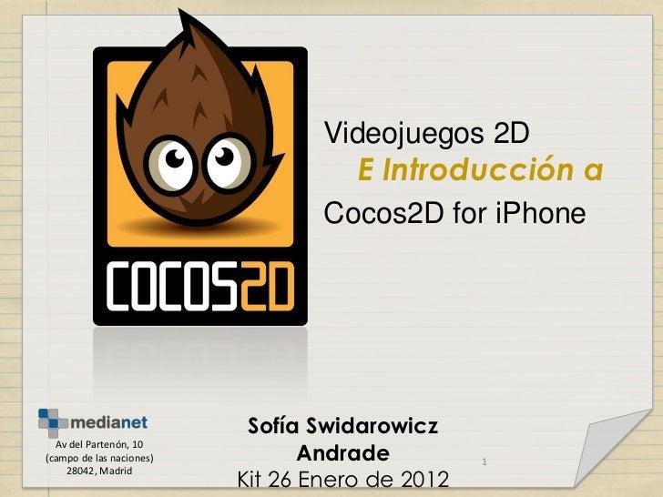 Videojuegos 2D                                     E Introducción a                                  Cocos2D for iPhone   ...