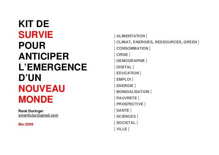 KIT DE SURVIE                 | ALIMENTATION |                        | CLIMAT, ENERGIES, RESSOURCES, GREEN | POUR        ...