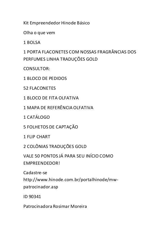 Kit EmpreendedorHinode Básico Olha o que vem 1 BOLSA 1 PORTA FLACONETES COM NOSSAS FRAGRÂNCIAS DOS PERFUMES LINHA TRADUÇÕE...