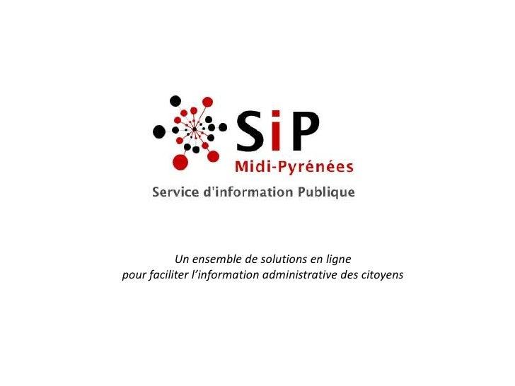 Un ensemble de solutions en ligne<br />pour faciliter l'information administrative des citoyens<br />