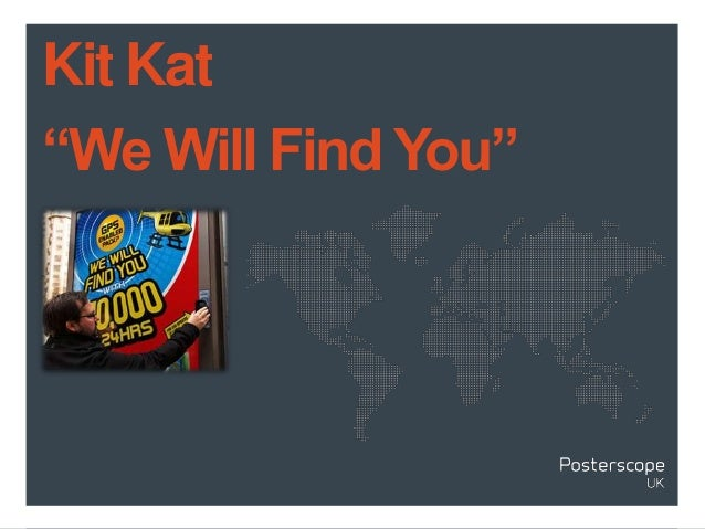 "Kit Kat""We Will Find You"""