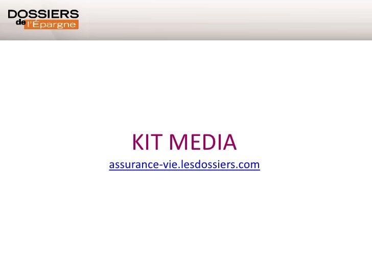 Kit media site Assurance Vie des Dossiers de l'Epargne