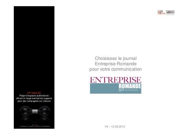 Choisissez le journal Entreprise Romande pour votre communication  HP media SA Régie d'espaces publicitaires offrant un la...