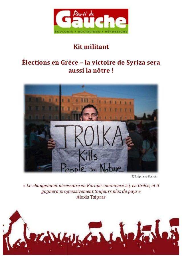 Kit  militant      Élections  en  Grèce  –  la  victoire  de  Syriza  sera   aussi  ...