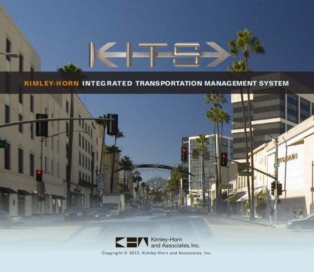 KIMLEY-HORN INTEGRATED TRANSPORTATION MANAGEMENT SYSTEM                Copyright © 2012, Kimley-Horn and Associates, Inc.