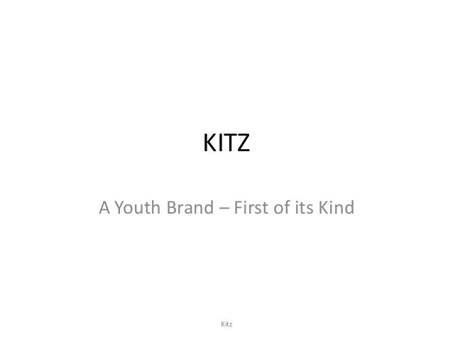 KITZA Youth Brand – First of its Kind               Kitz