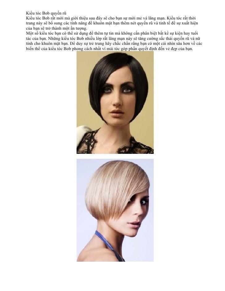 Kiểu tóc Bob quyến rũKiểu tóc Bob rất mới mà giới thiệu sau đây sẽ cho bạn sự mới mẻ và lãng mạn. Kiểu tóc rất thờitrang n...