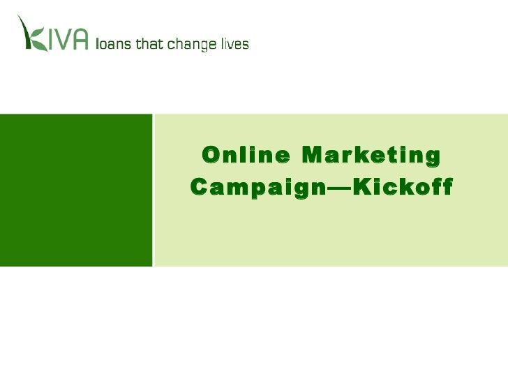 Online Marketing Campaign—Kickoff