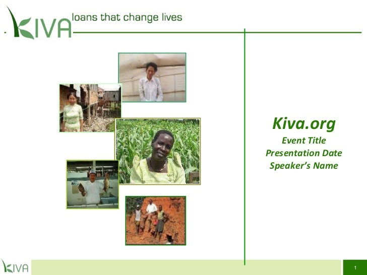 Kiva.org Event Title Presentation Date Speaker's Name