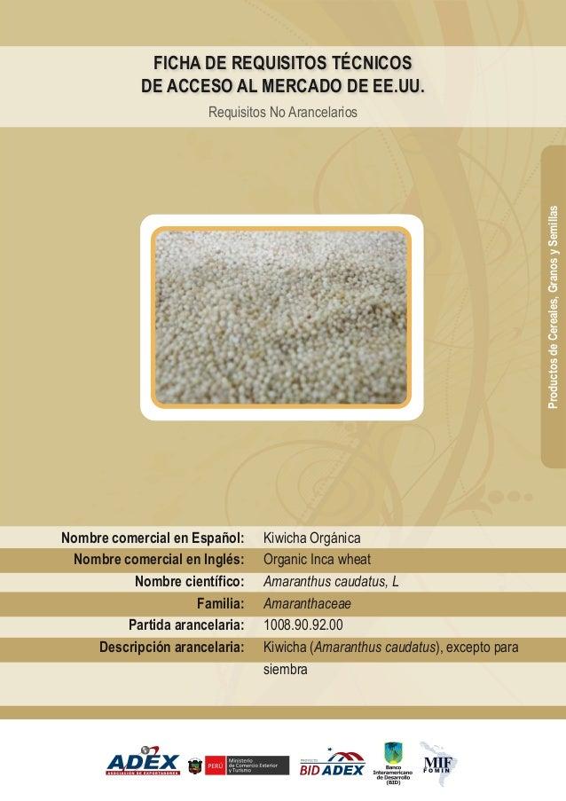 FICHA DE REQUISITOS TÉCNICOS DE ACCESO AL MERCADO DE EE.UU. Requisitos No Arancelarios ProductosdeCereales,GranosySemillas...