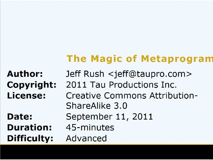 Kiwi Pycon 2011 - The Magic of meta-programming