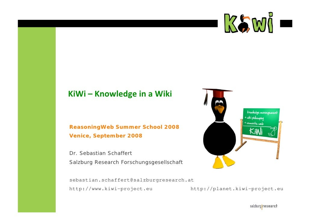 ReasoningWeb Summer School 2008 Venice, September 2008   Dr. Sebastian Schaffert Salzburg Research Forschungsgesellschaft ...