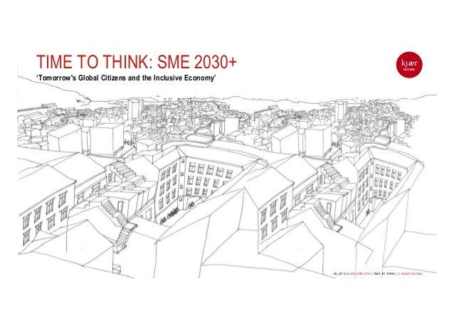 kjærGLOBAL06_2013 | EURO SME 2013 | TIME TO THINK | © KJAER GLOBALkjærGLOBAL06_2013 | EURO SME 2013 | TIME TO THINK | © KJ...