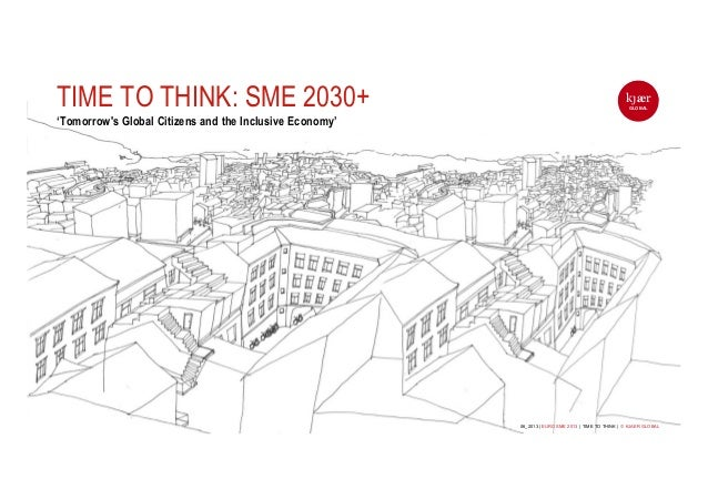 TIME TO THINK: SME 2030+