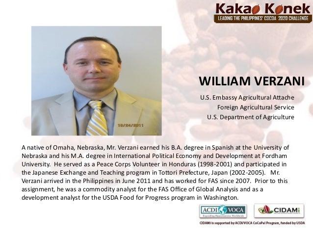 WILLIAM VERZANI                                                                U.S. Embassy Agricultural Attache          ...