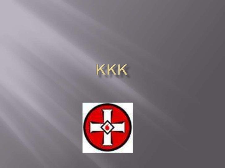 KKK<br />