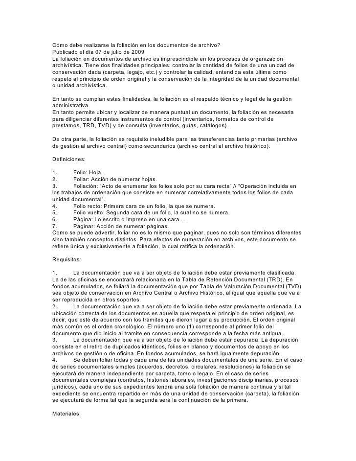 Cómo debe realizarse la foliación en los documentos de archivo?Publicado el día 07 de julio de 2009La foliación en documen...