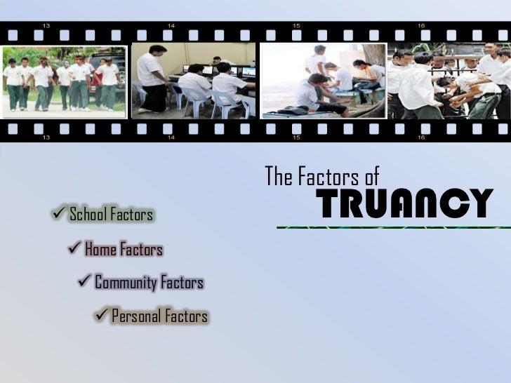 The Factors of Truancy