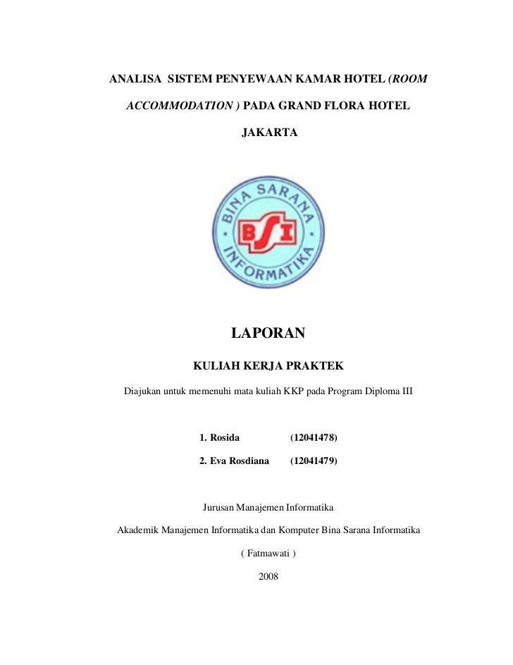 ANALISA SISTEM PENYEWAAN KAMAR HOTEL (ROOM  ACCOMMODATION ) PADA GRAND FLORA HOTEL                              JAKARTA   ...