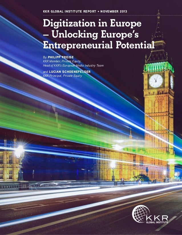 KKR: Digitization in Europe - Unlocking Europe's Entrepreneurial Potential
