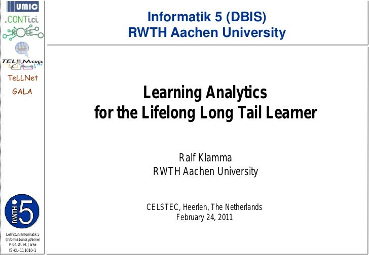 Informatik 5 (DBIS)                              RWTH Aachen UniversityTeLLNet    GALA                                 Lea...