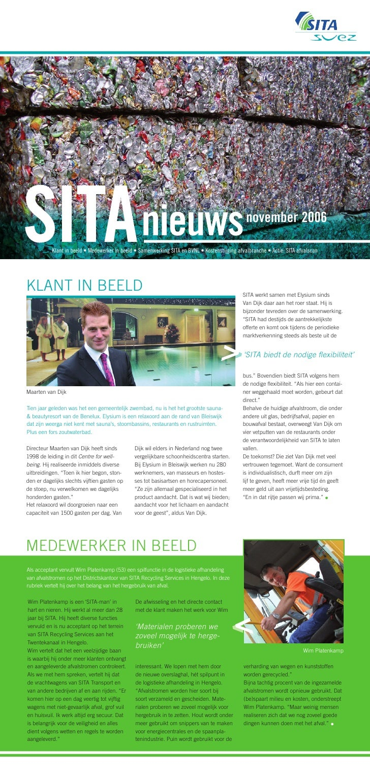 november 2006             Klant in beeld • Medewerker in beeld • Samenwerking SITA en BVNL • Kostenstijging afvalbranche •...