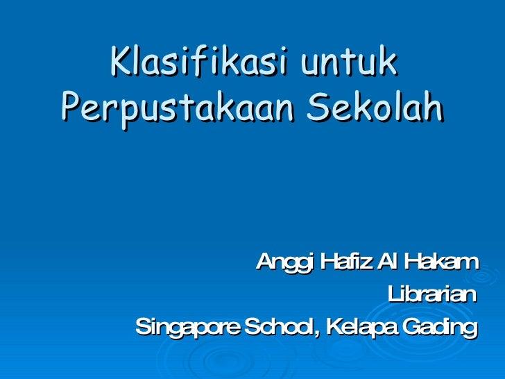 Klasifikasi untuk Perpustakaan Sekolah