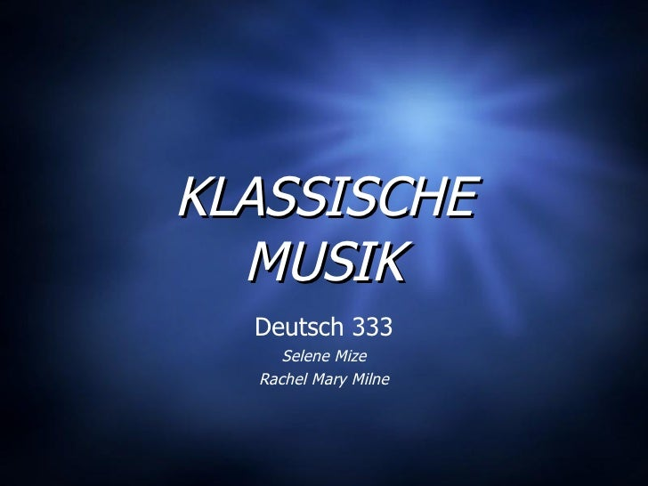 KLASSISCHE MUSIK Deutsch 333 Selene Mize Rachel Mary Milne