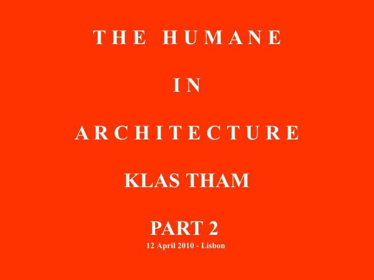 Klas Tham - Human Habitat 12th april 2010 Part 2