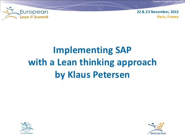 Implementing SAP with a lean thinking approach - European Lean IT Summit 2012