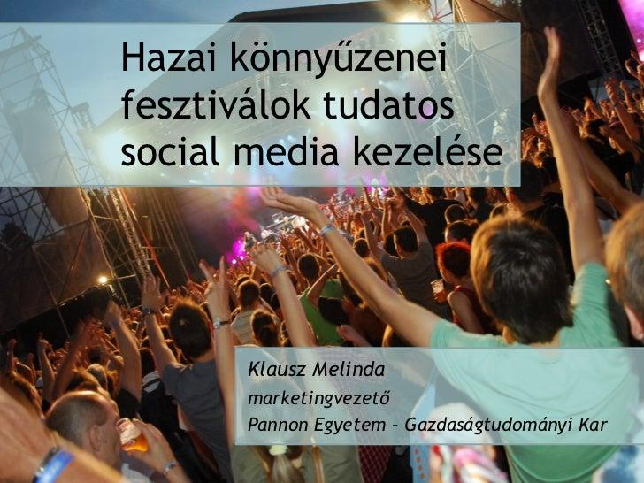Könnyűzenei fesztiválok social media kezelése