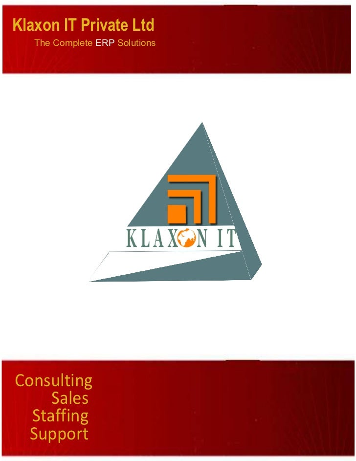 Klaxon IT Private Ltd   The Complete ERP SolutionsConsulting     Sales  Staffing  Support