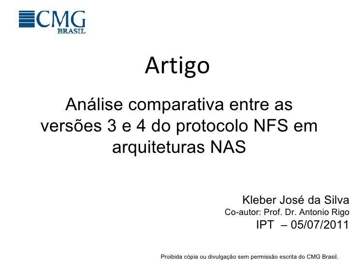 Artigo Kleber José da Silva Co-autor: Prof. Dr. Antonio Rigo IPT  – 05/07/2011 Análise comparativa entre as versões 3 e 4 ...