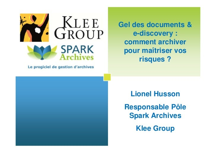 Gel des documents &                                          e-discovery :                                       comment a...