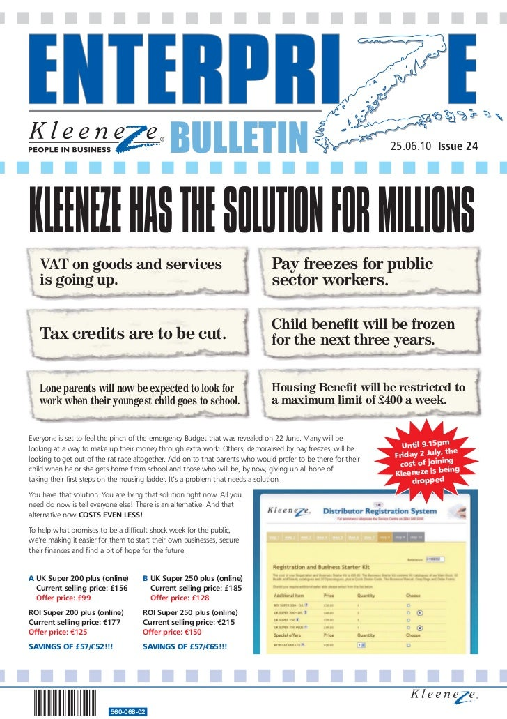 BULLETIN                                                         25.06.10 Issue 24KLEENEZE HAS THE SOLUTION FOR MILLIONS  ...