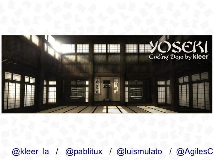 Kleer   yoseki coding dojo - 2012-08-03 - medellín