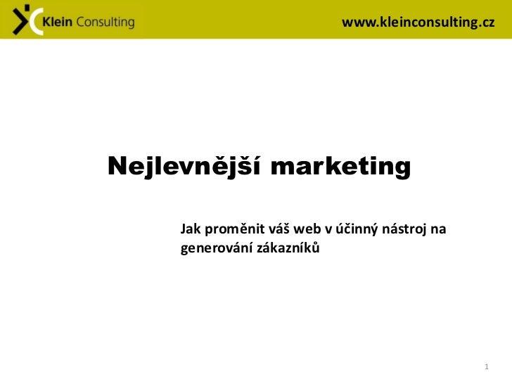 Klein consulting nejlevnejsi marketing
