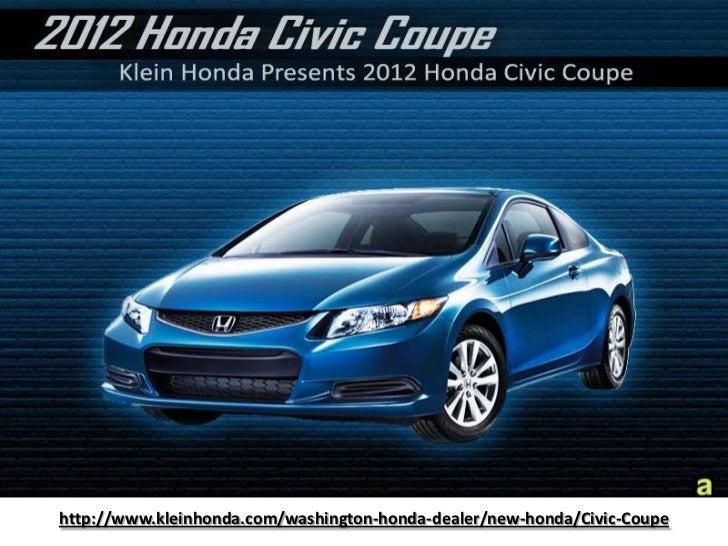 http://www.kleinhonda.com/washington-honda-dealer/new-honda/Civic-Coupe<br />