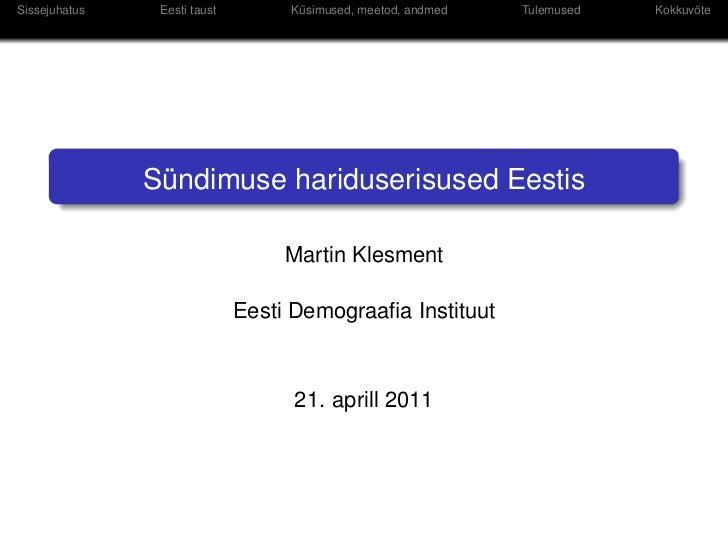 Martin Klesment: Sündimuse hariduserisused Eestis