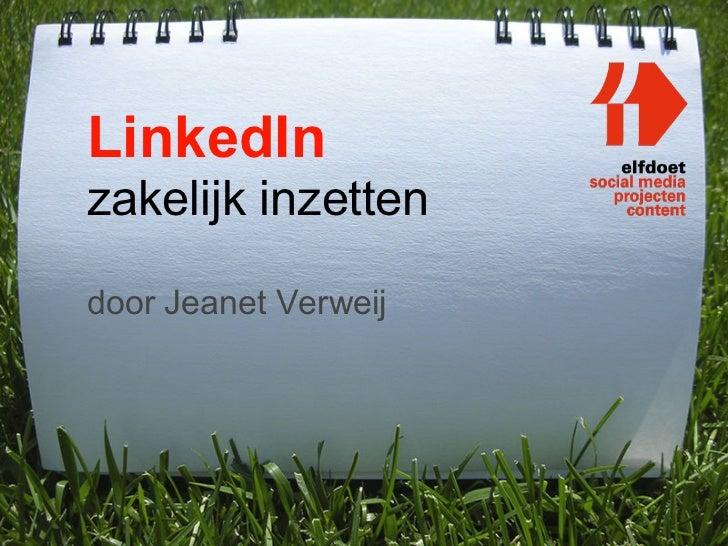 LinkedInzakelijk inzettendoor Jeanet Verweij