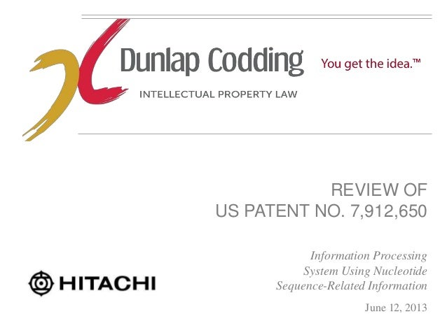 REVIEW OF US PATENT NO. 7,912,650 Information Processing System Using Nucleotide Sequence-Related Information June 12, 2013