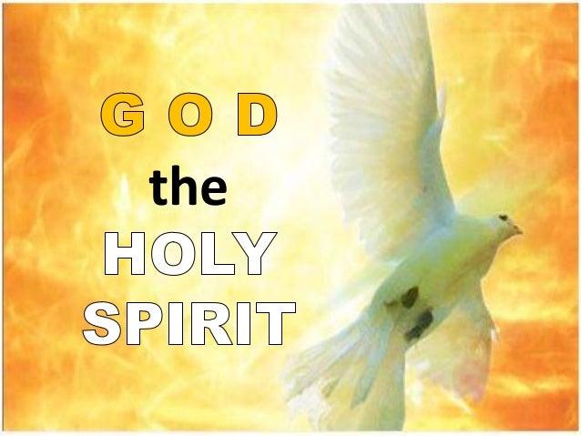 God the Holy Spirit - 19 Apr 2013