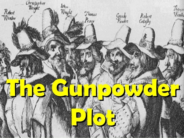 The GunpowderThe Gunpowder PlotPlot