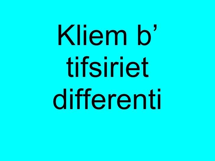 Kliem B Tifsiriet Differenti 1
