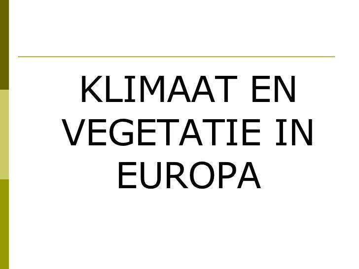 Klimaat en vegetatie