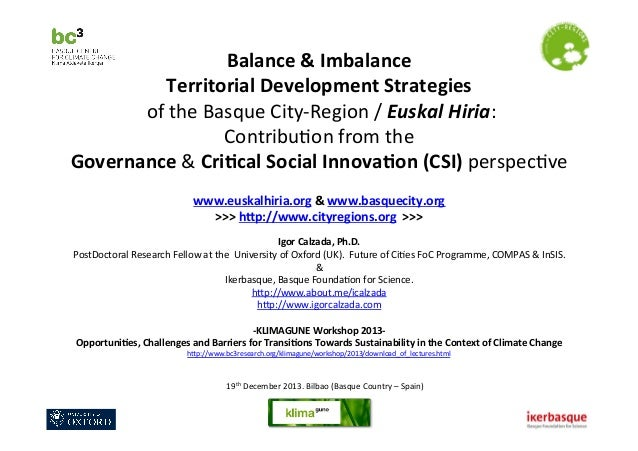 Balance  &  Imbalance     Territorial  Development  Strategies     of  the  Basque  City-‐Region  ...